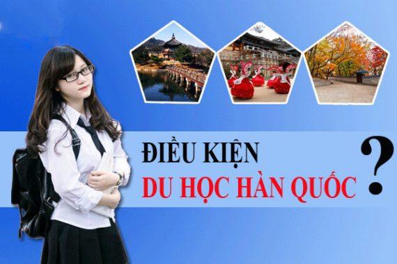 Điều kiện du học Hàn Quốc mới cập nhật